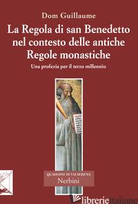 REGOLA DI SAN BENEDETTO NEL CONTESTO DELLE ANTICHE REGOLE MONASTICHE (LA) - JEDRZEJCZAK GUILLAUME