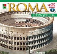 ROMA RICOSTRUITA. EDIZ. PORTOGHESE. CON VIDEO ONLINE -