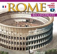 ROMA RICOSTRUITA. MAXI. EDIZ. FRANCESE. CON VIDEO ONLINE -