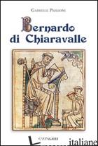 BERNARDO DI CHIARAVALLE - PRIGIONI GABRIELE