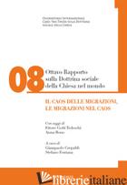 OTTAVO RAPPORTO SULLA DOTTRINA SOCIALE DELLA CHIESA NEL MONDO. VOL. 8: IL CAOS D - CREPALDI G. (CUR.); FONTANA S. (CUR.)