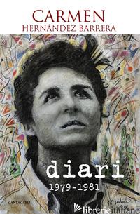 DIARI (1979-1981) - HERNANDEZ BARRERA CARMEN