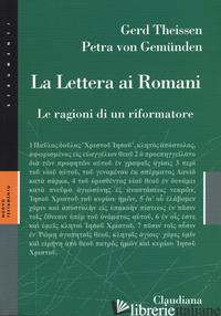 LETTERA AI ROMANI. LE RAGIONI DI UN RIFORMATORE (LA) - THEISSEN GERD; GEMUNDEN PETRA