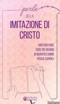 PERLE DELLA IMITAZIONE DI CRISTO - PAULETTO D. (CUR.)