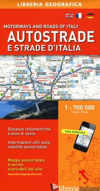 AUTOSTRADE E STRADE D'ITALIA 1:700.000 - AA.VV.