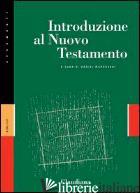 INTRODUZIONE AL NUOVO TESTAMENTO - MARGUERAT D. (CUR.)
