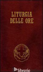LITURGIA DELLE ORE SECONDO IL RITO ROMANO E IL CALENDARIO SERAFICO. VOL. 3: TEMP - AA.VV.