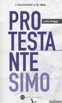 PROTESTANTESIMO - MAGGI LIDIA