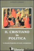 CRISTIANO IN POLITICA (IL) - GAMBARERI REGINALDO
