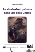 RIVELAZIONI PRIVATE NELLA VITA DELLA CHIESA (LE) - SUH AGOSTINO