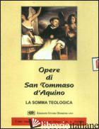 SOMMA TEOLOGICA. CD-ROM (LA) - TOMMASO D'AQUINO (SAN)