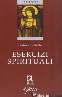 ESERCIZI SPIRITUALI - GERTRUDE (SANTA)