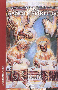 VENI SANCTE SPIRITUS - CASTELLUCCI ERIO