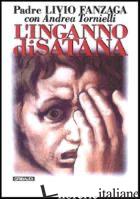 INGANNO DI SATANA (L') - FANZAGA LIVIO; TORNIELLI ANDREA