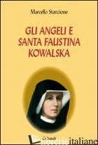 ANGELI E SANTA FAUSTINA KOWALSKA (GLI) - STANZIONE MARCELLO