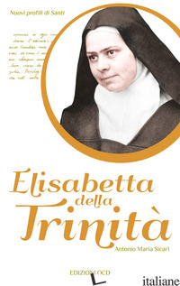 ELISABETTA DELLA TRINITA' - SICARI ANTONIO MARIA