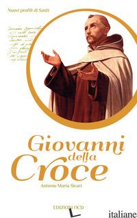GIOVANNI DELLA CROCE - SICARI ANTONIO M.