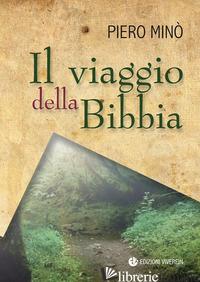 VIAGGIO DELLA BIBBIA (IL) - MINO' PIERO