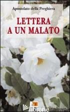 LETTERA A UN MALATO - AA.VV.