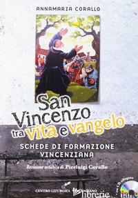 SAN VINCENZO TRA VITA E VANGELO. CON CD-AUDIO - CORALLO ANNAMARIA