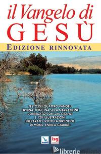 VANGELO DI GESU' (IL) - GALBIATI ENRICO