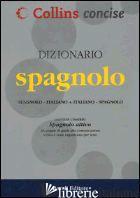DIZIONARIO SPAGNOLO. SPAGNOLO-ITALIANO, ITALIANO-SPAGNOLO. EDIZ. BILINGUE - KNIGHT L. (CUR.); CLARI M. (CUR.)