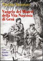VANGELO DEI MISTERI DELLA VITA NASCOSTA DI GESU'. (MATTEO E LUCA I-II) - STRAMARE TARCISIO
