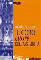 CORO CUORE DELL'ASSEMBLEA (IL) - VEUTHEY MICHEL