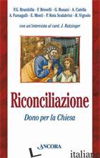 RICONCILIAZIONE DONO PER LA CHIESA - AA.VV.