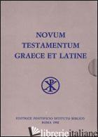 NOVUM TESTAMENTUM GRAECE ET LATINE APPARATU CRITICO INSTRUCTUM - MERK A. (CUR.)