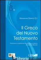 GRECO NEL NUOVO TESTAMENTO (IL) - ZERWICK MAX