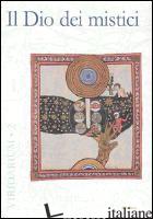 DIO DEI MISTICI (IL) - ZAMBON F. (CUR.)