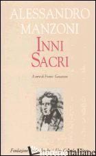 INNI SACRI - MANZONI ALESSANDRO; GAVAZZENI F. (CUR.)