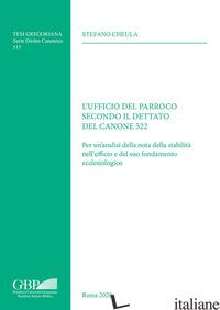 UFFICIO DEL PARROCO SECONDO IL DETTATO DEL CANONE 522. PER UN ANALISI DELLA NOTA - CHEULA STEFANO