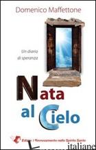 NATA AL CIELO - MAFFETTONE DOMENICO