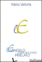 EVANGELO COME MI E' STATO RIVELATO (L'). VOL. 8: CAPITOLI 501-554 - VALTORTA MARIA; PISANI E. (CUR.)