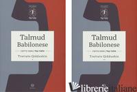 TALMUD BABILONESE. TRATTATO QIDDUSHIN. TESTO EBRAICO A FRONTE - DI SEGNI R. S. (CUR.)