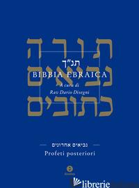 BIBBIA EBRAICA. PROFETI POSTERIORI. TESTO EBRAICO A FRONTE - DISEGNI D. (CUR.)