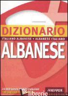 DIZIONARIO ALBANESE. ITALIANO-ALBANESE, ALBANESE-ITALIANO - GUERRA P. (CUR.); SPAGNOLI A. (CUR.)