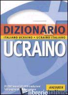 DIZIONARIO UCRAINO. ITALIANO-UCRAINO, UCRAINO-ITALIANO - POMPEO L. (CUR.); PROKOPOVYCH M. (CUR.)