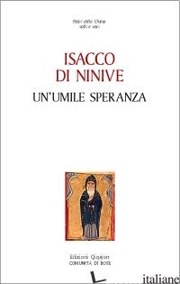 UMILE SPERANZA (UN') - ISACCO DI NINIVE; CHIALA' S. (CUR.)