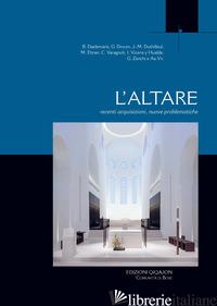 ALTARE. RECENTI ACQUISIZIONI, NUOVE PROBLEMATICHE (L') - AA.VV.