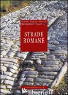 STRADE ROMANE - STACCIOLI ROMOLO A.