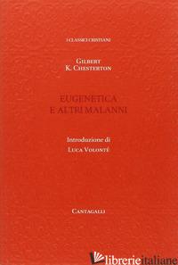 EUGENETICA E ALTRI MALANNI - CHESTERTON GILBERT KEITH; WILEY PERRY M. (CUR.)