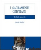 SACRAMENTI CRISTIANI. TRATTATO GENERALE (I) - MIRALLES ANTONIO