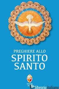 PREGHIERE ALLO SPIRITO SANTO - AA VV