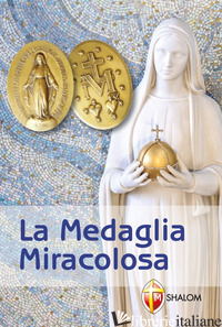 MEDAGLIA MIRACOLOSA (LA) - BRIOSCHI GIUSEPPE