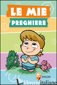 MIE PREGHIERE (LE) - AA.VV.