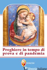 PREGHIERE IN TEMPO DI PROVA E DI PANDEMIA - CAMPANA FERDINANDO