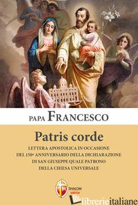 PATRIS CORDE. LETTERA APOSTOLICA IN OCCASIONE DEL 150° ANNIVERSARIO DELLA DICHIA - FRANCESCO (JORGE MARIO BERGOGLIO)